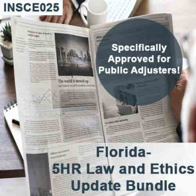 Florida 5-hour Law and Ethics Update Bundle - Public Adjusters (3-20) - 16-hour Course including extra 11 hours of General Elective credits (INSCE025FL16c)