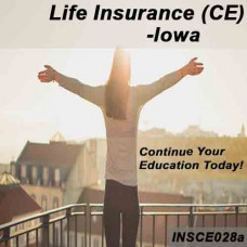 Iowa:  9 hr CE - Life Insurance